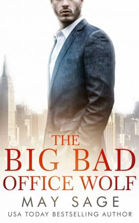 The Big Bad Office Wolf por May Sage